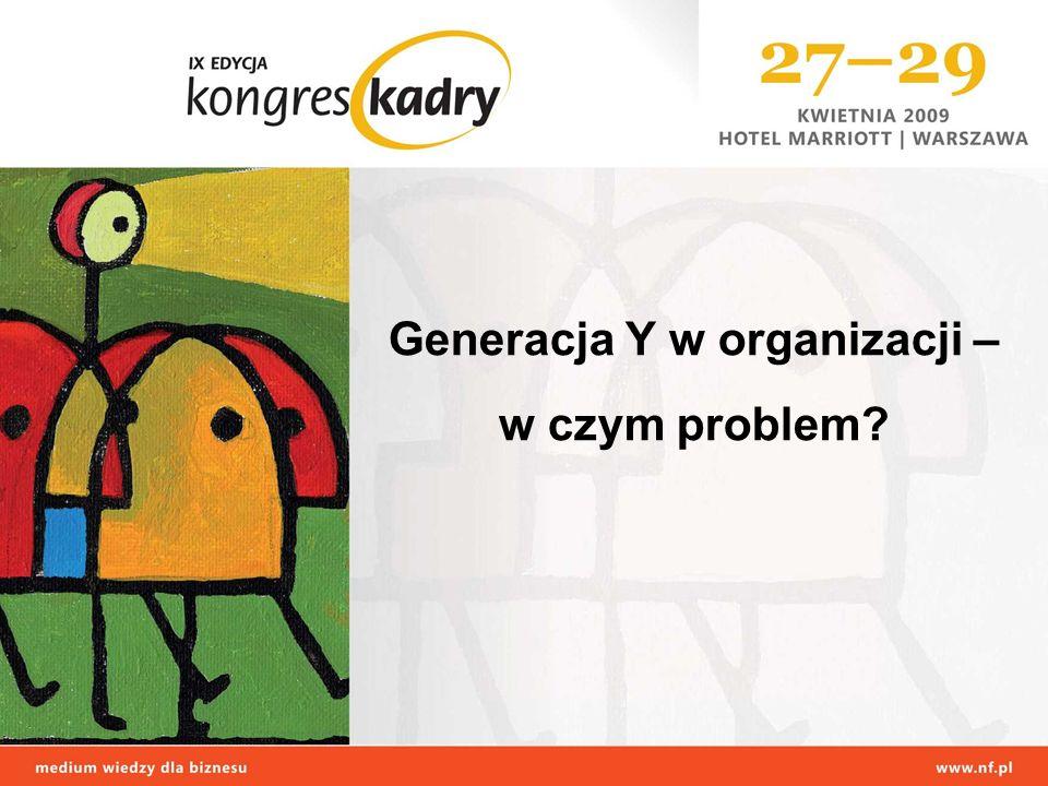 Generacja Y w organizacji –