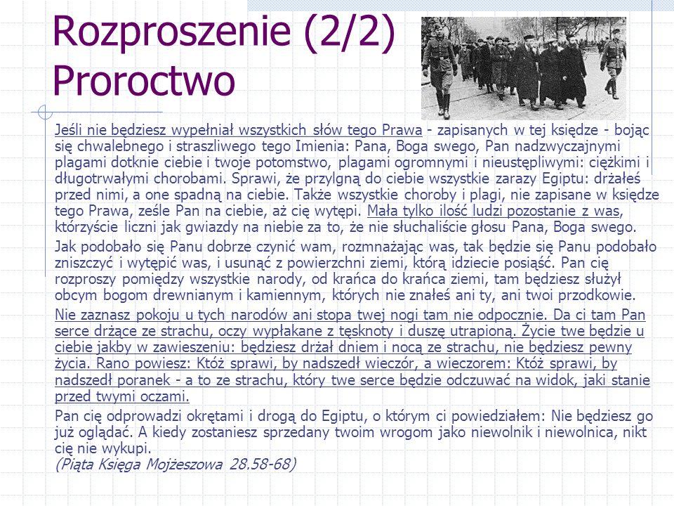 Rozproszenie (2/2) Proroctwo