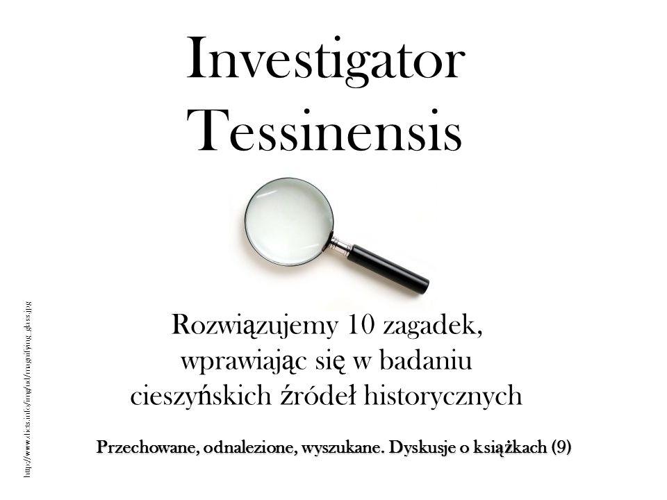 Investigator Tessinensis