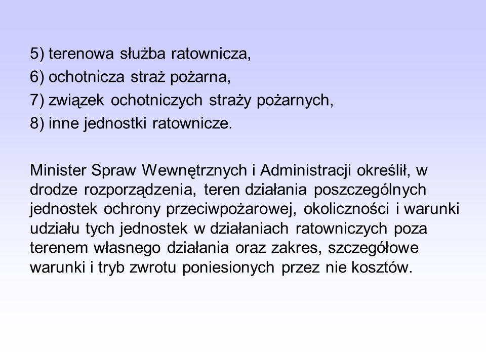 5) terenowa służba ratownicza,