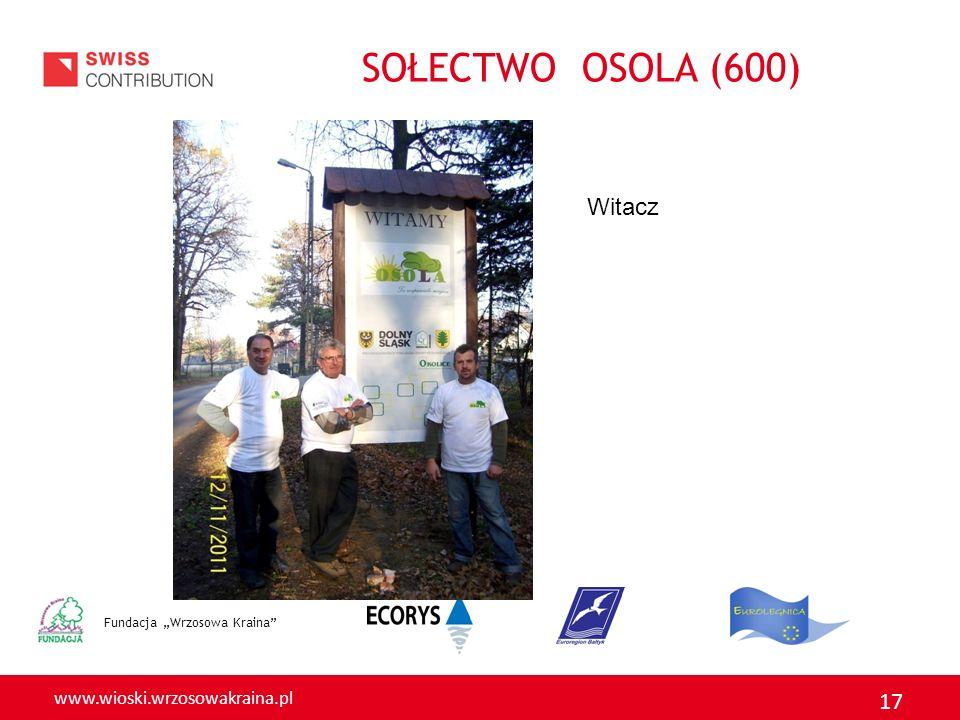 """SOŁECTWO OSOLA (600) Witacz Fundacja """"Wrzosowa Kraina"""