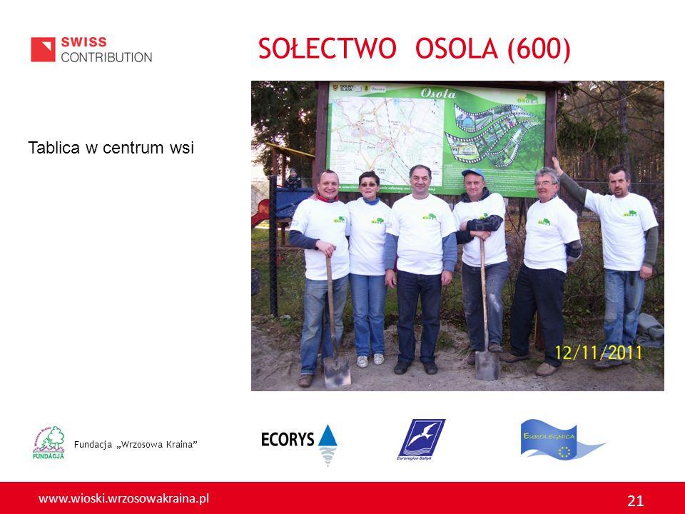 """SOŁECTWO OSOLA (600) Tablica w centrum wsi Fundacja """"Wrzosowa Kraina"""