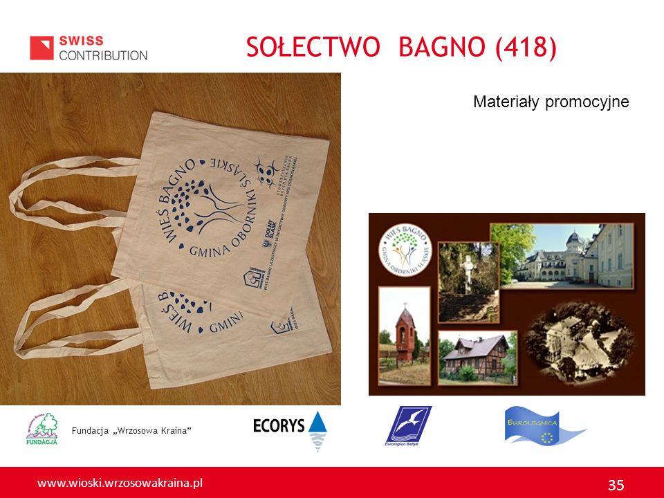 """SOŁECTWO BAGNO (418) Materiały promocyjne Fundacja """"Wrzosowa Kraina"""