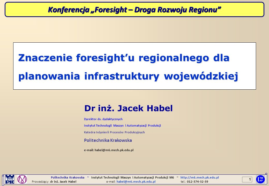 "Konferencja ""Foresight – Droga Rozwoju Regionu"