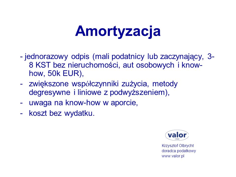 Amortyzacja - jednorazowy odpis (mali podatnicy lub zaczynający, 3-8 KST bez nieruchomości, aut osobowych i know-how, 50k EUR),
