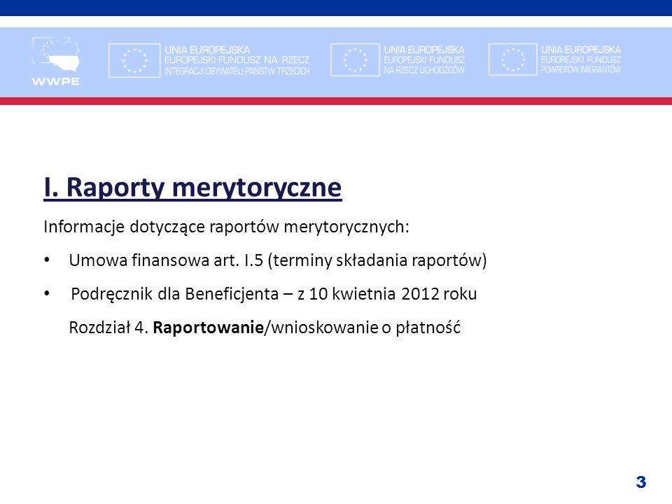 I. Raporty merytoryczne