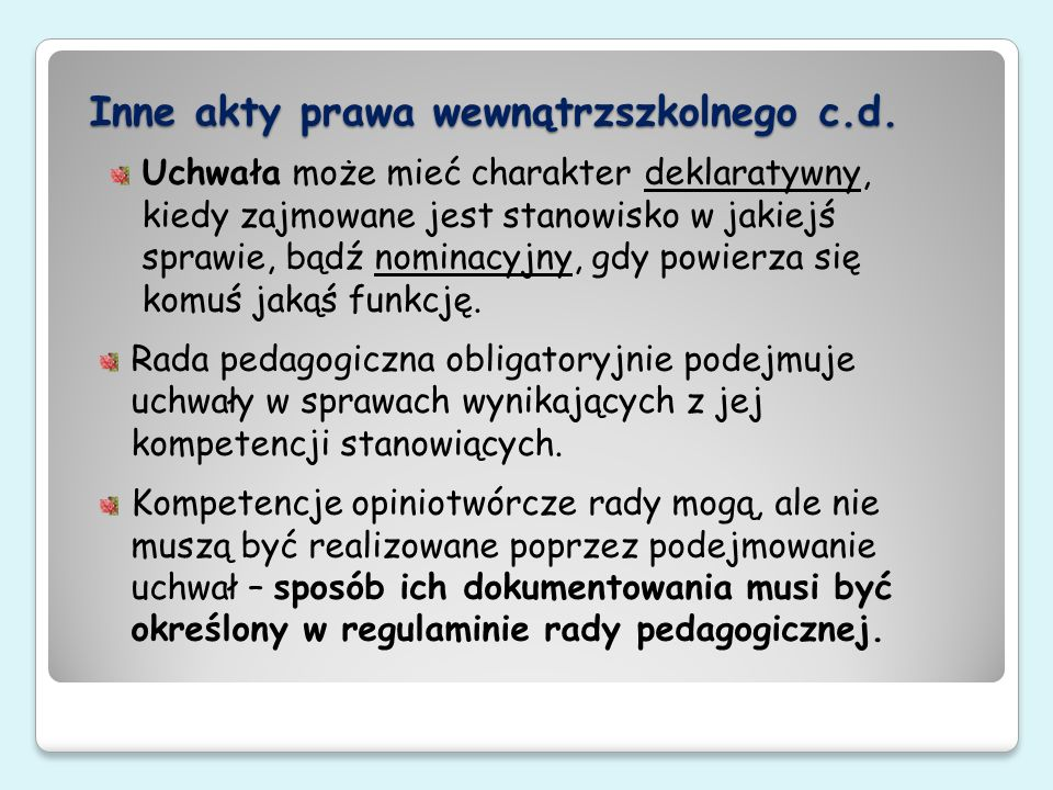 Inne akty prawa wewnątrzszkolnego c.d.