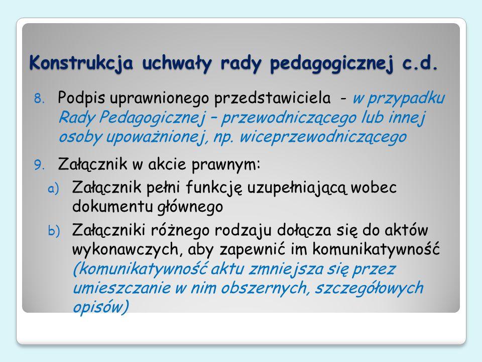 Konstrukcja uchwały rady pedagogicznej c.d.