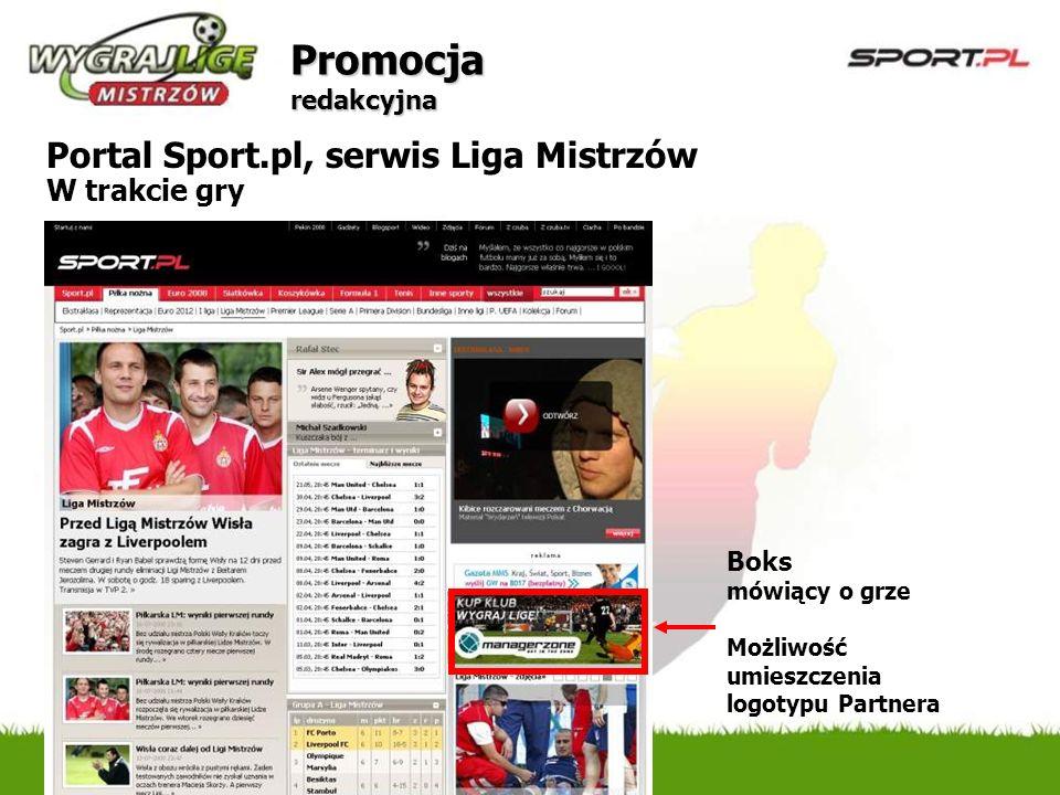 Promocja redakcyjnaPortal Sport.pl, serwis Liga Mistrzów W trakcie gry.