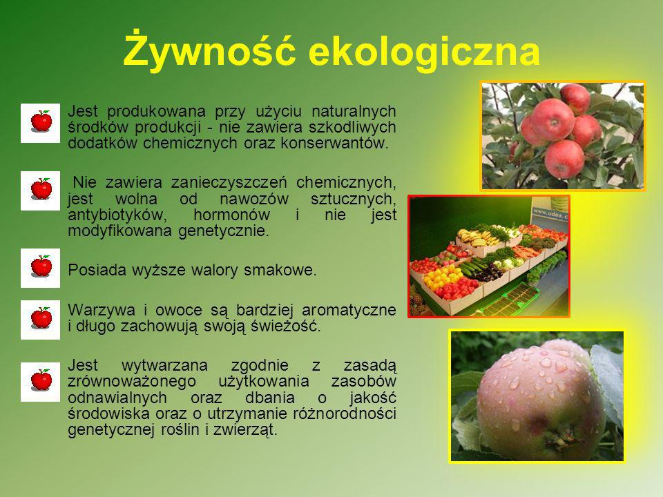 Żywność ekologicznaJest produkowana przy użyciu naturalnych środków produkcji - nie zawiera szkodliwych dodatków chemicznych oraz konserwantów.