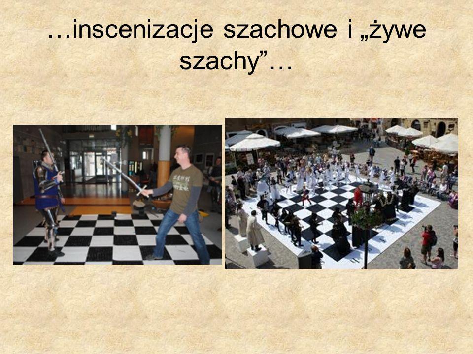 """…inscenizacje szachowe i """"żywe szachy …"""