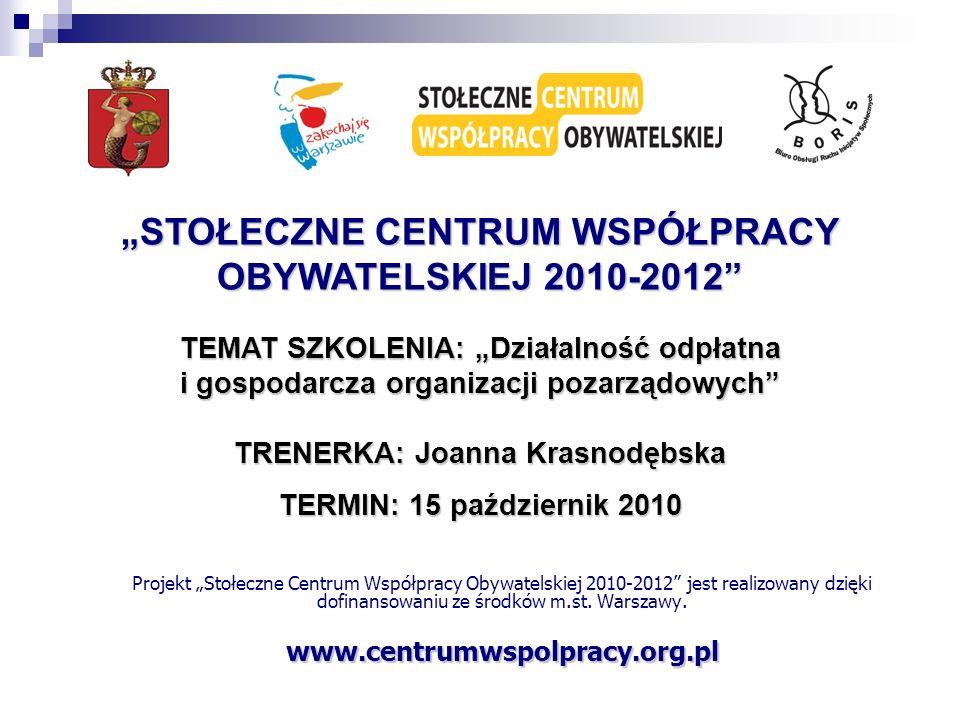 """""""STOŁECZNE CENTRUM WSPÓŁPRACY OBYWATELSKIEJ 2010-2012"""