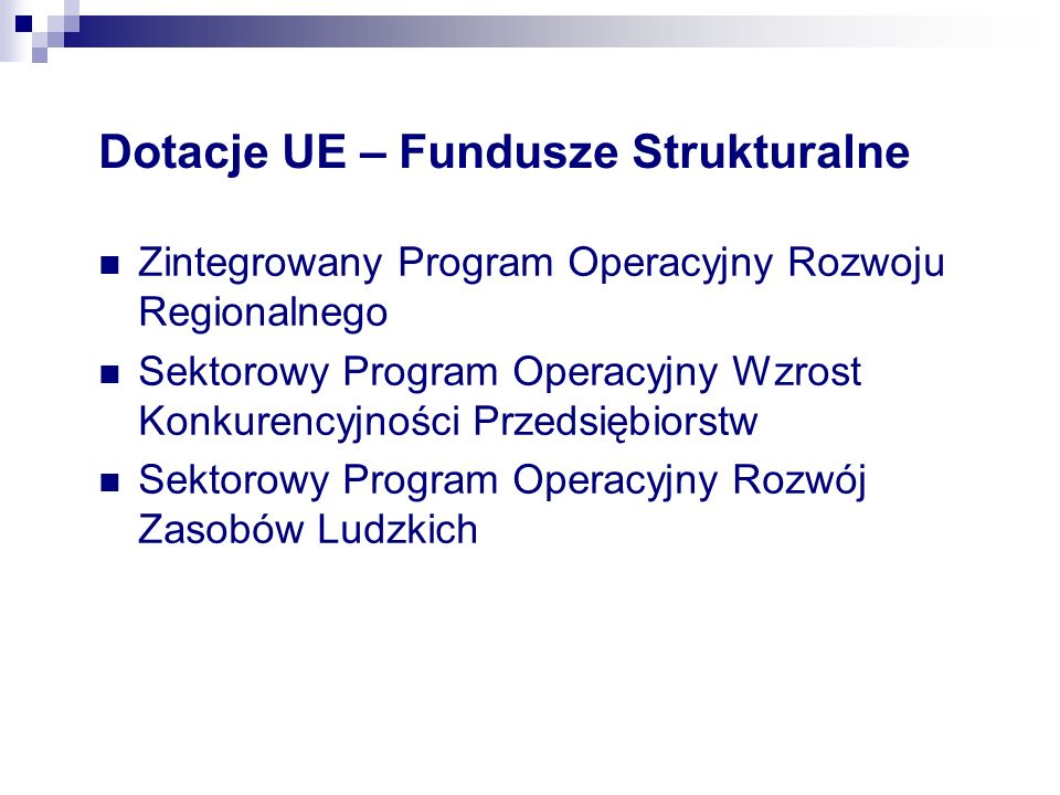 Dotacje UE – Fundusze Strukturalne
