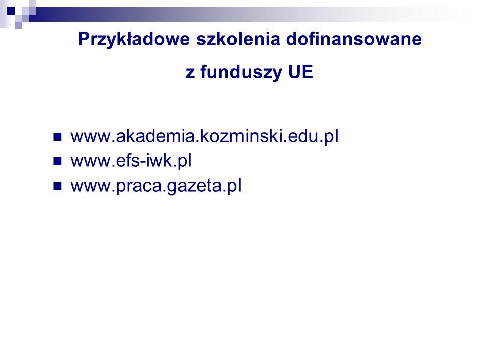 Przykładowe szkolenia dofinansowane z funduszy UE