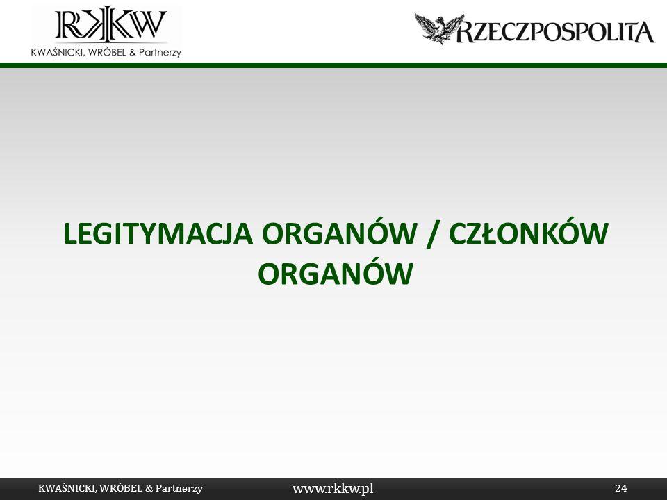 LEGITYMACJA ORGANÓW / CZŁONKÓW ORGANÓW