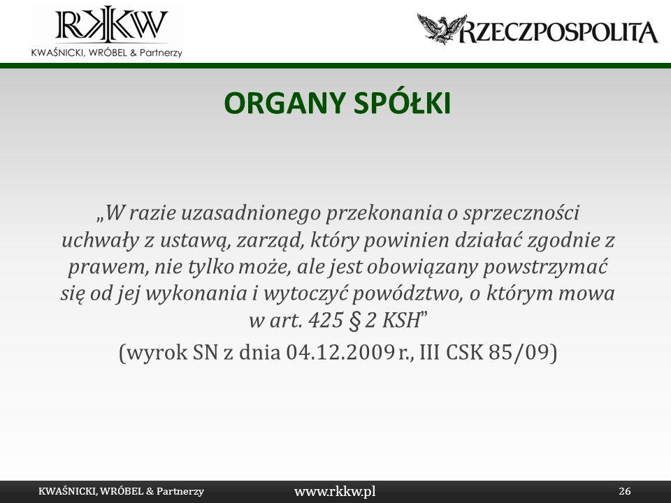 (wyrok SN z dnia 04.12.2009 r., III CSK 85/09)