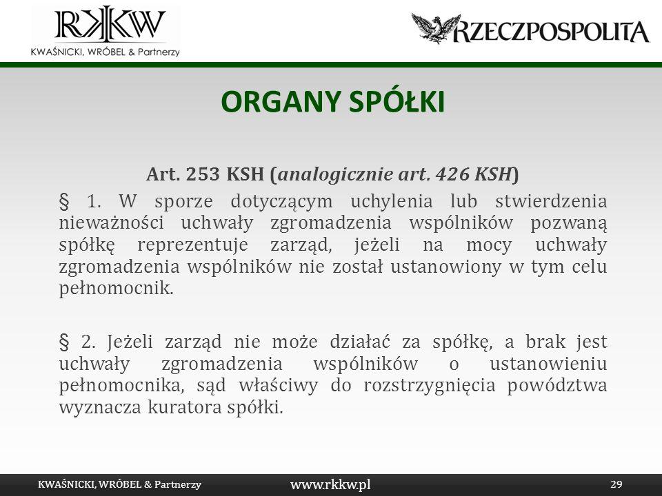 Art. 253 KSH (analogicznie art. 426 KSH)