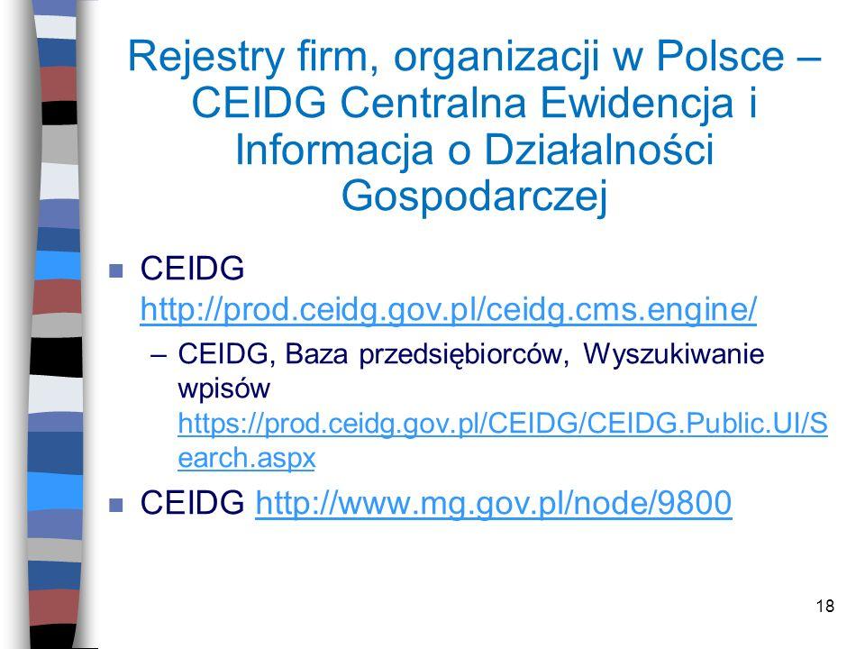 Rejestry firm, organizacji w Polsce – CEIDG Centralna Ewidencja i Informacja o Działalności Gospodarczej