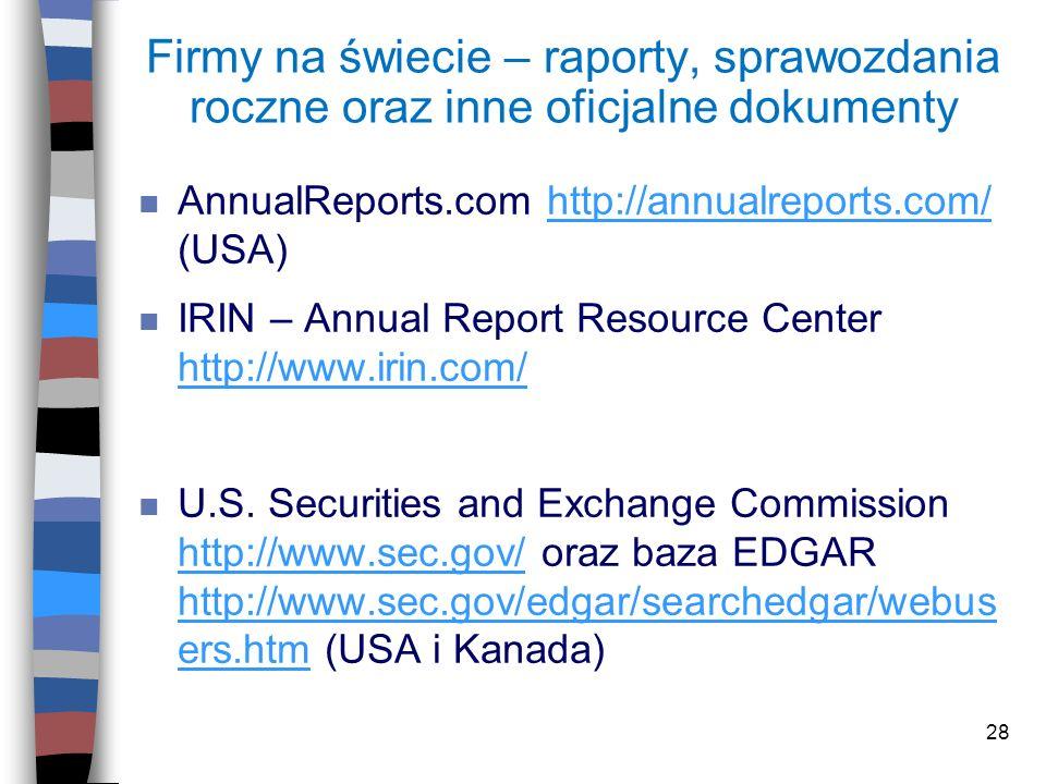 Firmy na świecie – raporty, sprawozdania roczne oraz inne oficjalne dokumenty