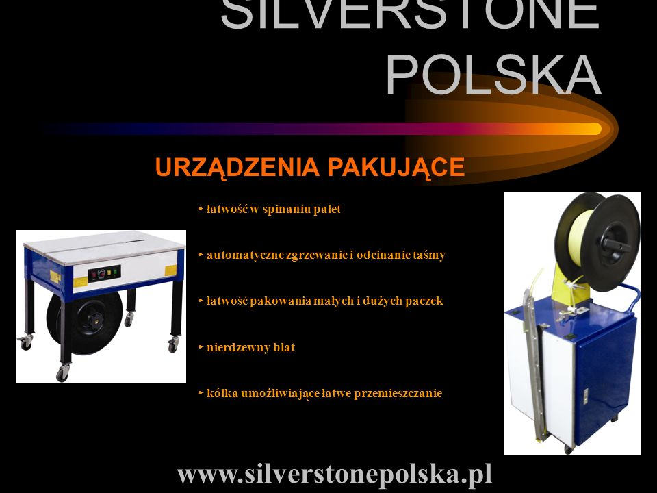 SILVERSTONE POLSKA www.silverstonepolska.pl URZĄDZENIA PAKUJĄCE
