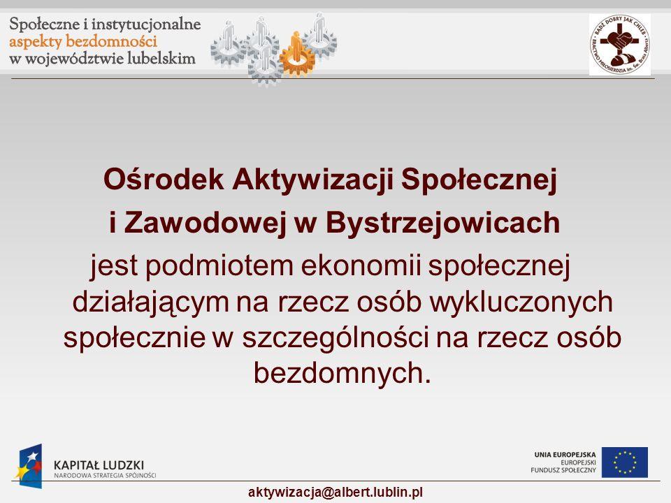 Ośrodek Aktywizacji Społecznej i Zawodowej w Bystrzejowicach
