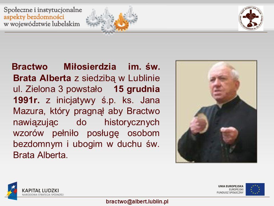 Bractwo Miłosierdzia im. św. Brata Alberta z siedzibą w Lublinie ul