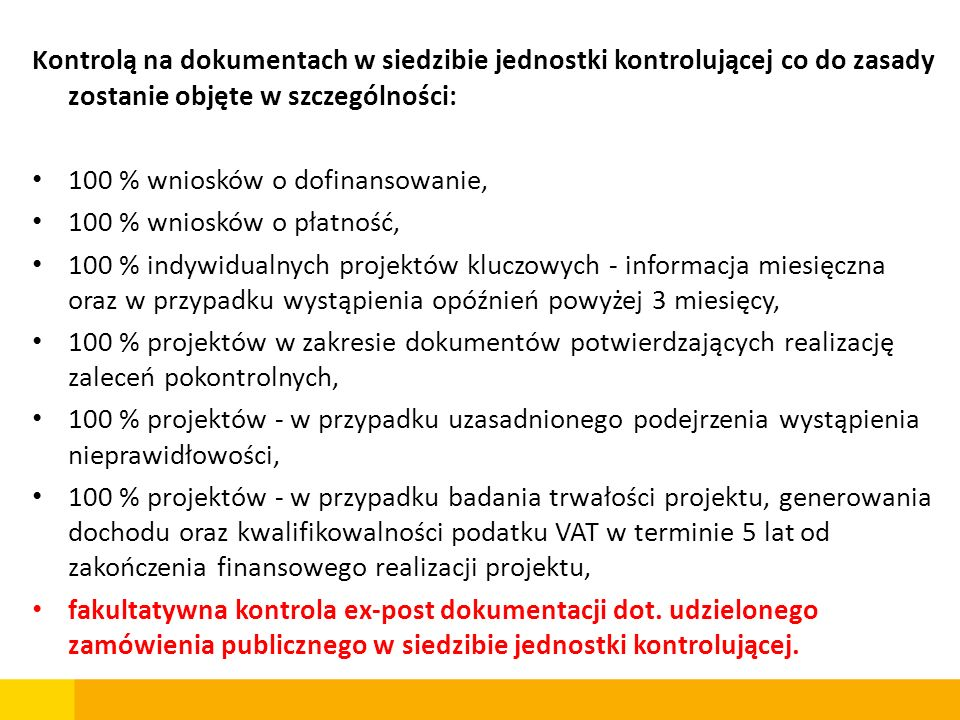 Kontrolą na dokumentach w siedzibie jednostki kontrolującej co do zasady zostanie objęte w szczególności: