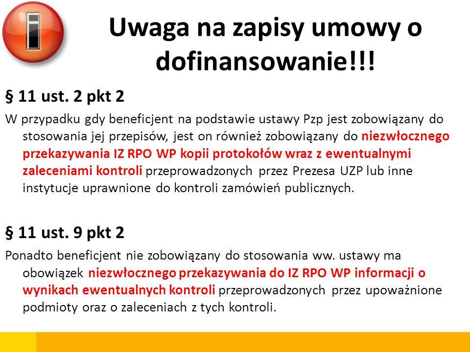 Uwaga na zapisy umowy o dofinansowanie!!!