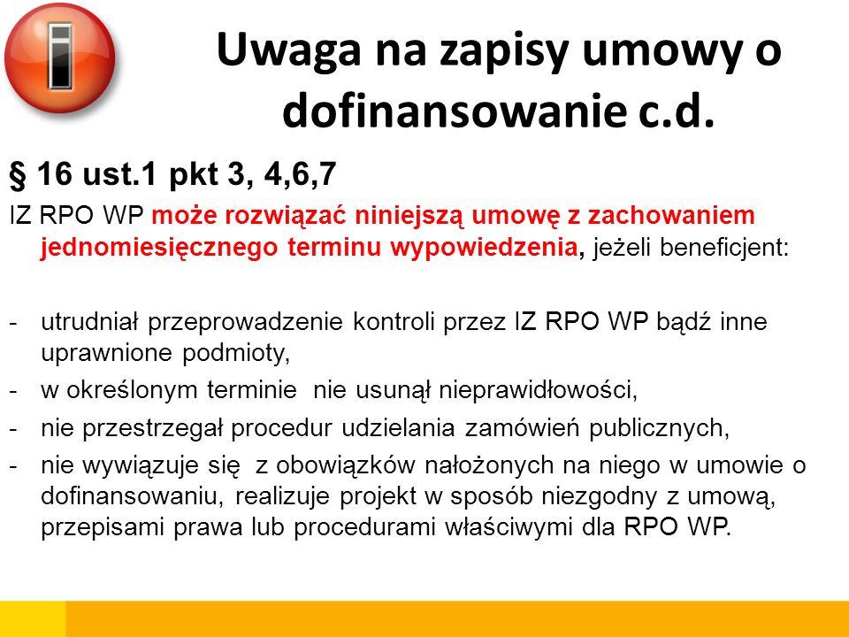 Uwaga na zapisy umowy o dofinansowanie c.d.
