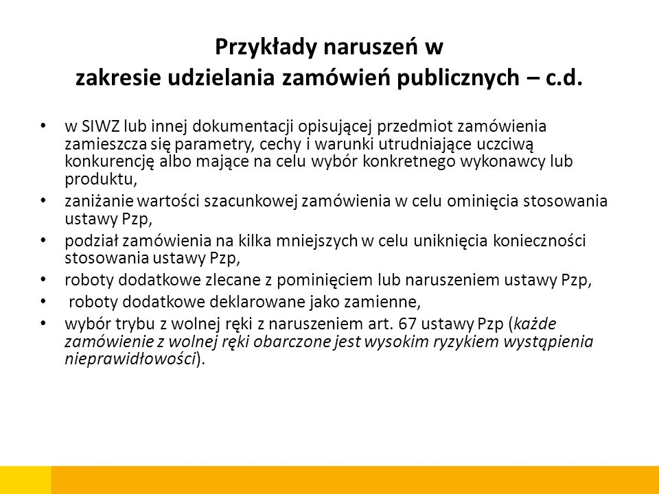 Przykłady naruszeń w zakresie udzielania zamówień publicznych – c.d.