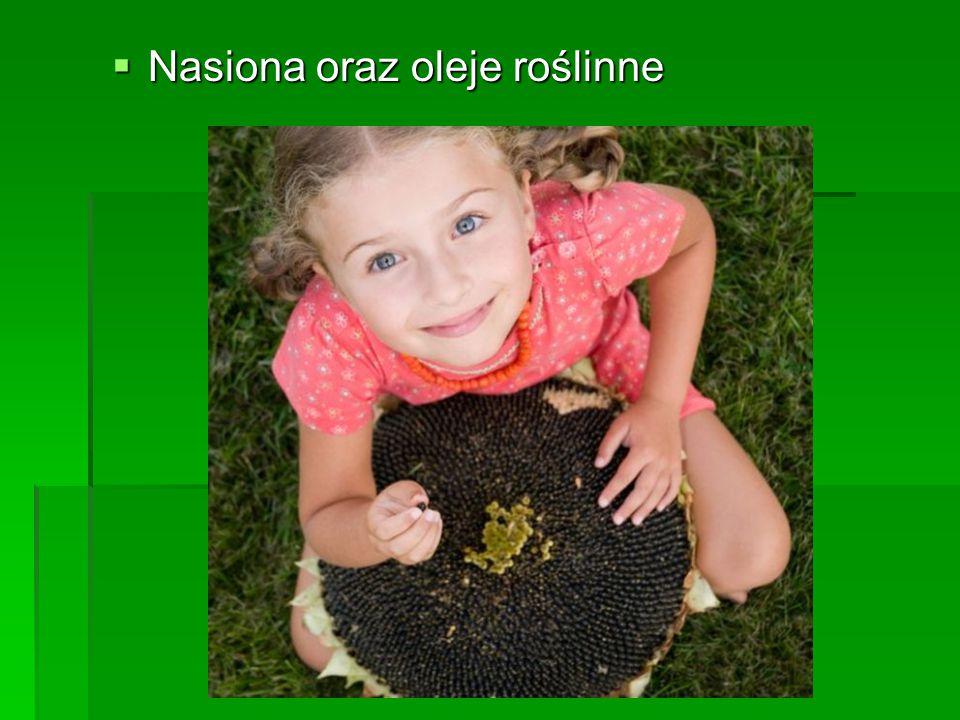 Nasiona oraz oleje roślinne