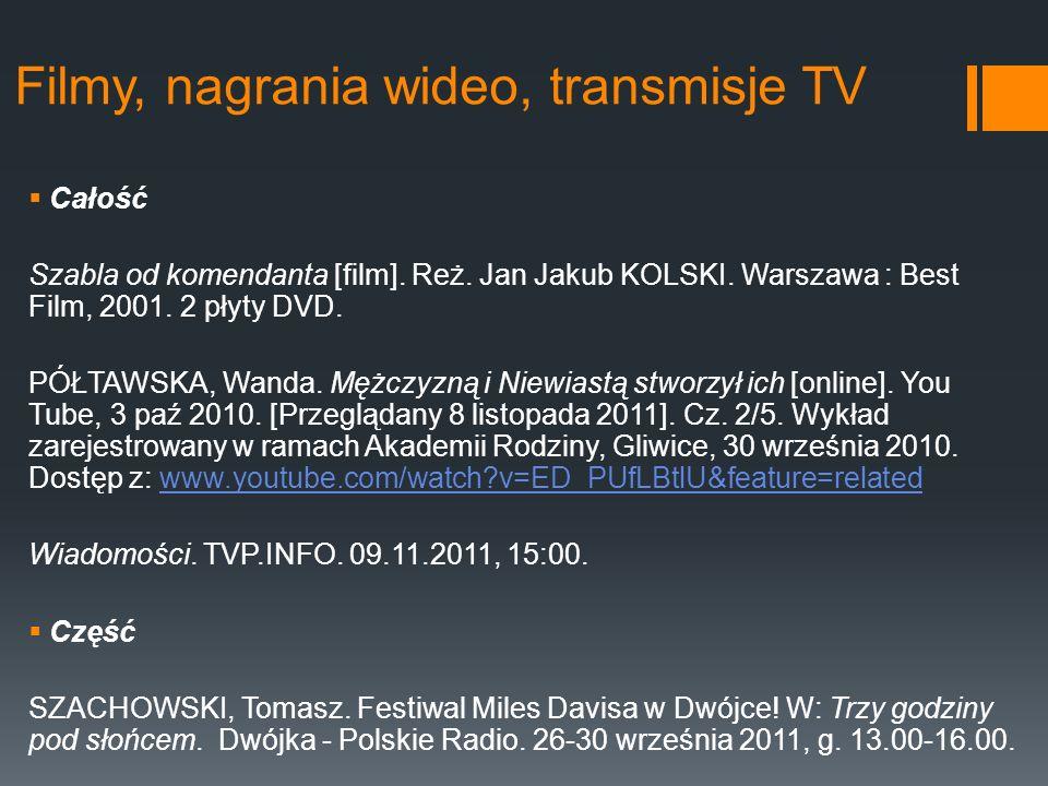 Filmy, nagrania wideo, transmisje TV