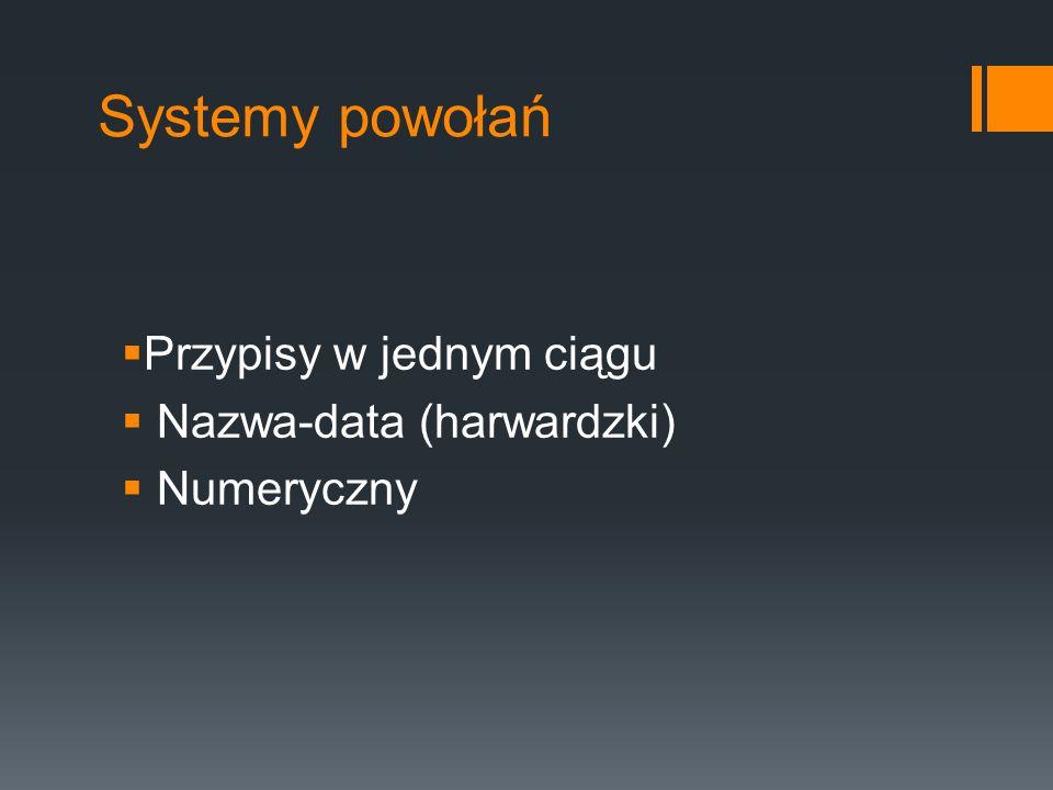 Systemy powołań Przypisy w jednym ciągu Nazwa-data (harwardzki)