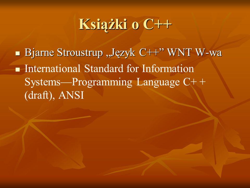 """Książki o C++ Bjarne Stroustrup """"Język C++ WNT W-wa"""