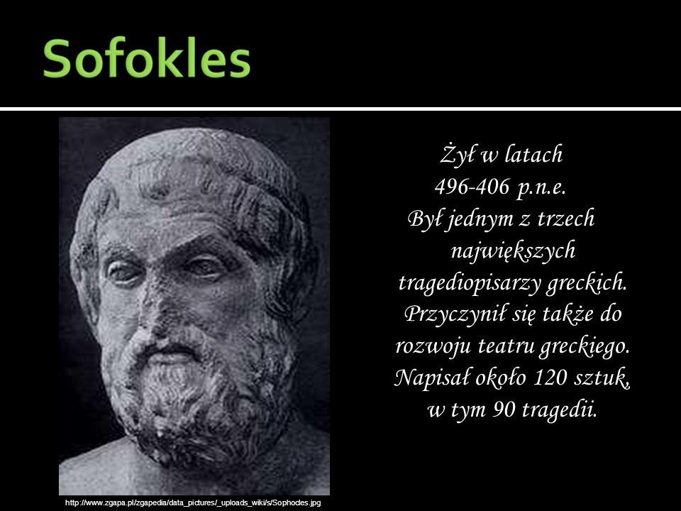 Żył w latach 496-406 p.n.e. Był jednym z trzech największych tragediopisarzy greckich. Przyczynił się także do rozwoju teatru greckiego. Napisał około 120 sztuk, w tym 90 tragedii.