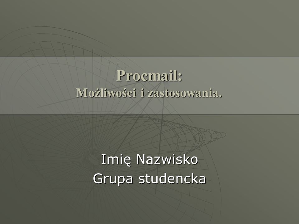 Procmail: Możliwości i zastosowania.