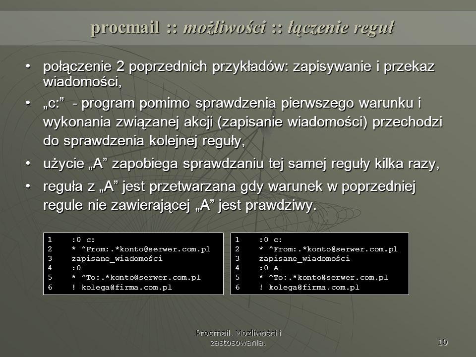 procmail :: możliwości :: łączenie reguł