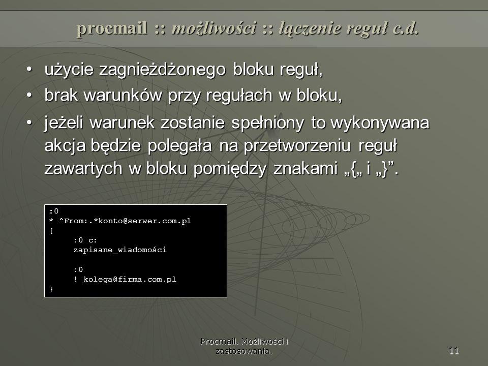 procmail :: możliwości :: łączenie reguł c.d.