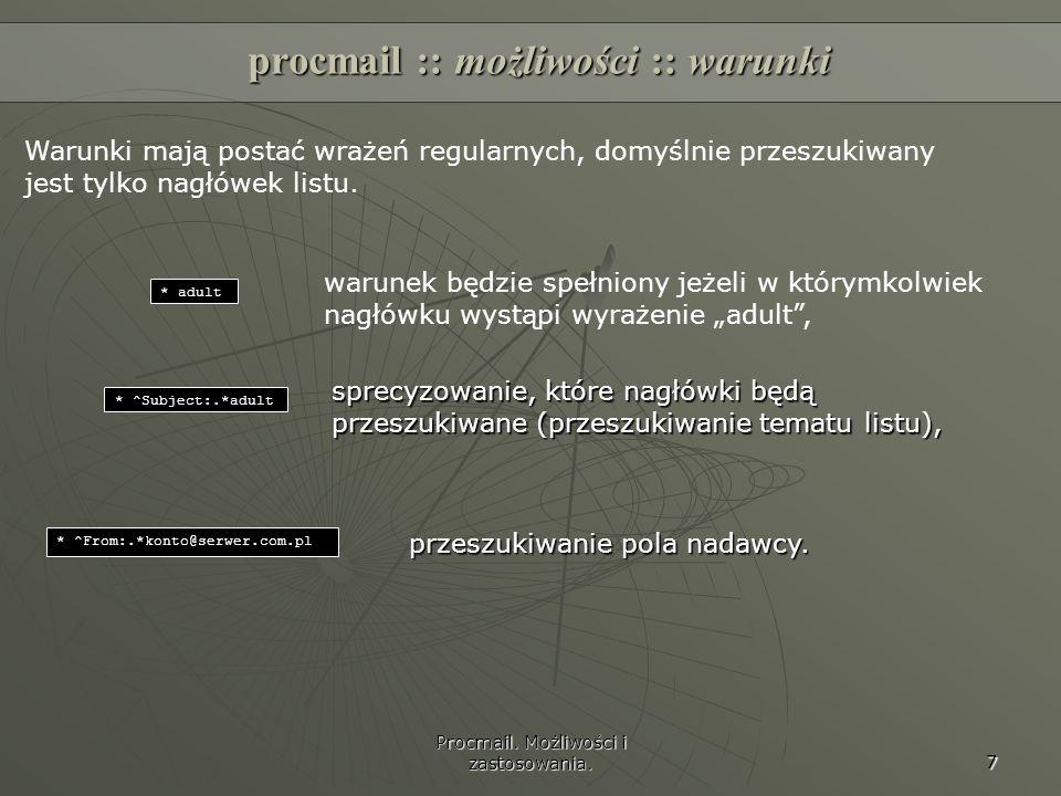 procmail :: możliwości :: warunki
