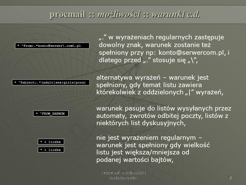 procmail :: możliwości :: warunki c.d.