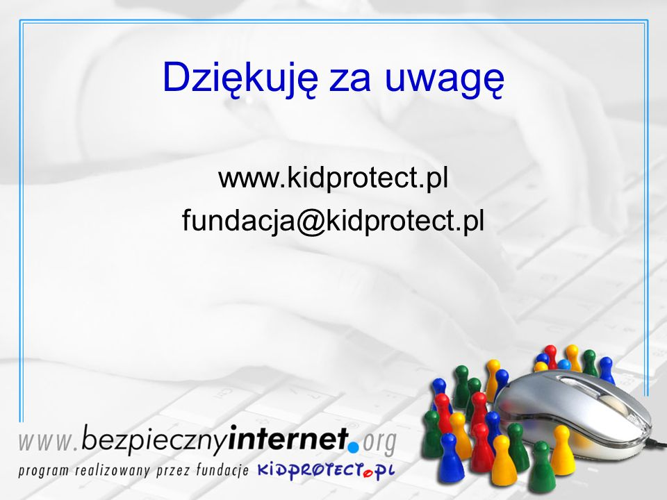www.kidprotect.pl fundacja@kidprotect.pl