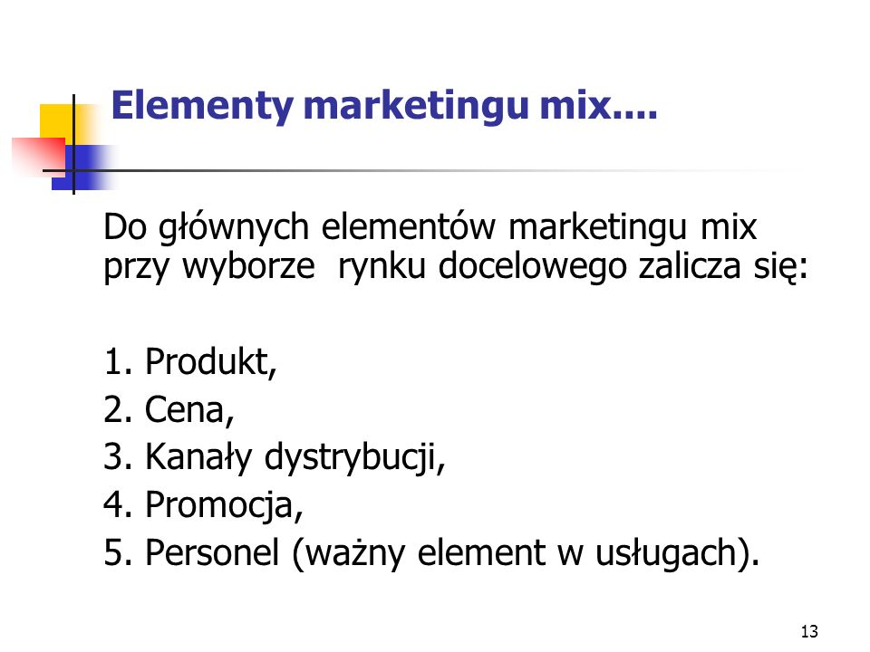 Elementy marketingu mix....