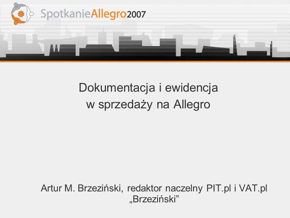 """Artur M. Brzeziński, redaktor naczelny PIT.pl i VAT.pl """"Brzeziński"""