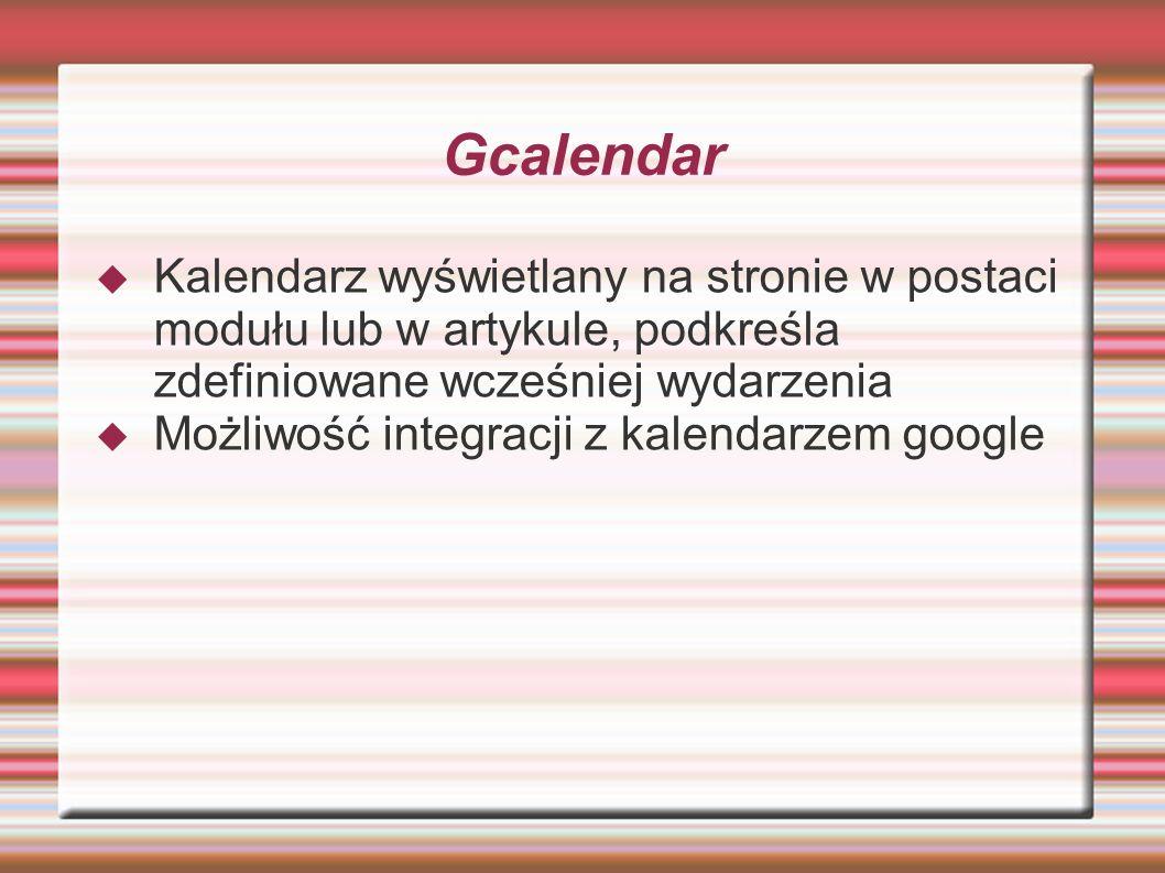 Gcalendar Kalendarz wyświetlany na stronie w postaci modułu lub w artykule, podkreśla zdefiniowane wcześniej wydarzenia.