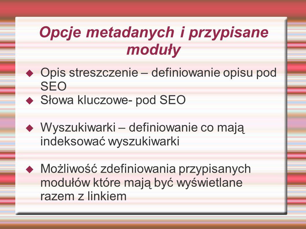 Opcje metadanych i przypisane moduły