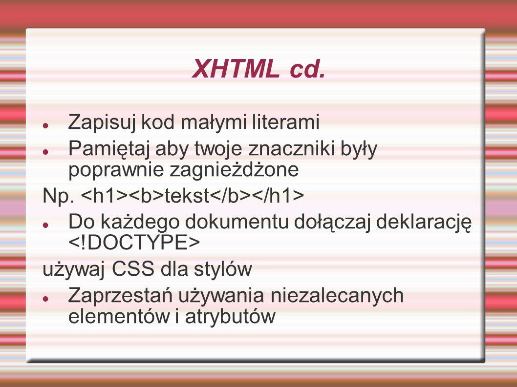 XHTML cd. Zapisuj kod małymi literami