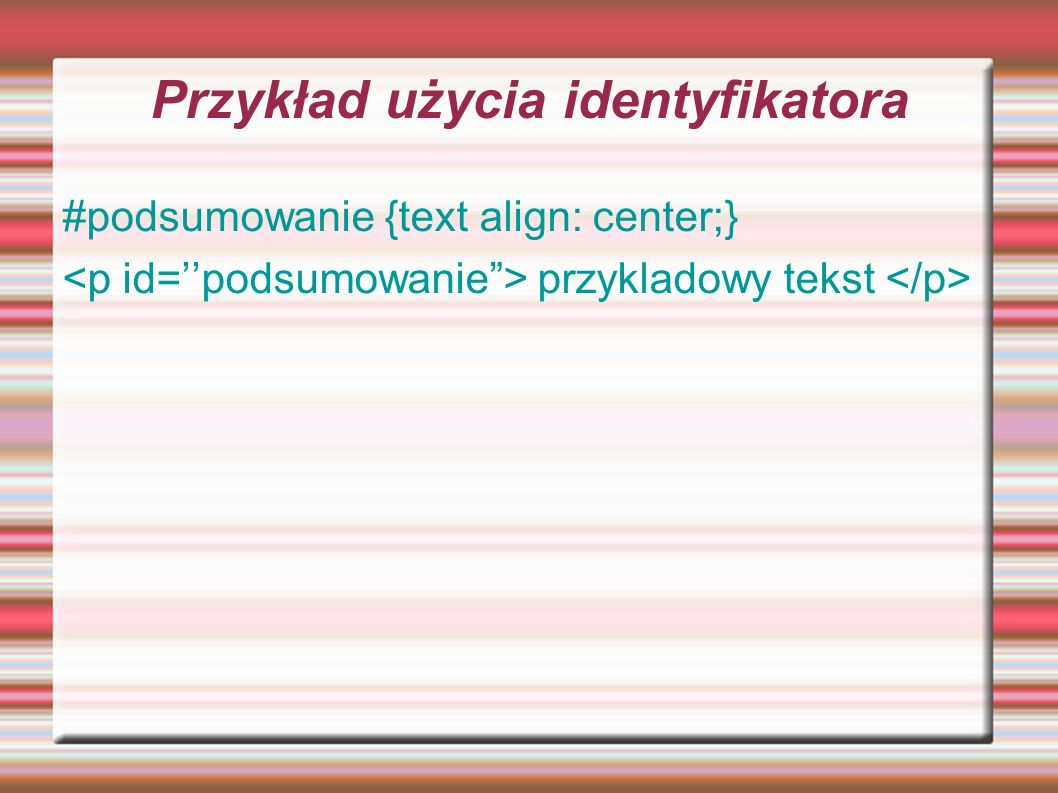 Przykład użycia identyfikatora