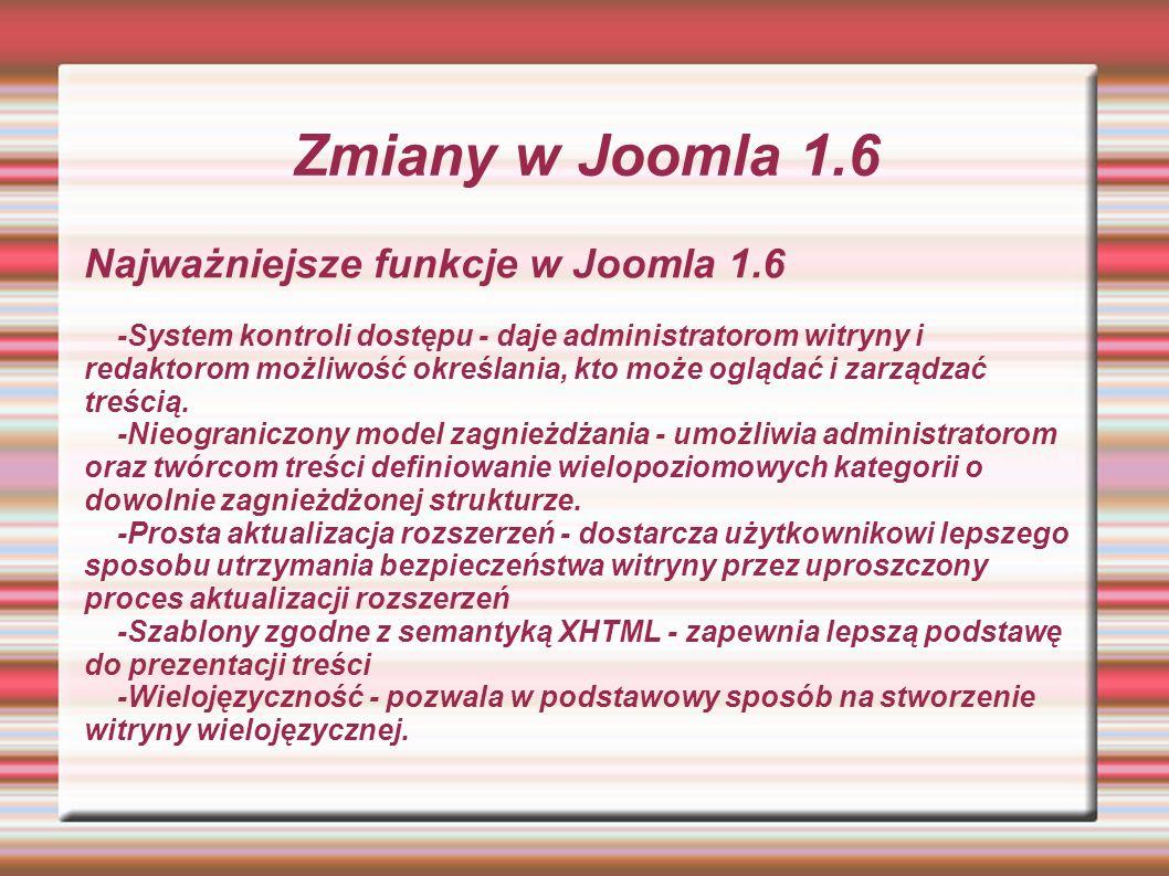 Zmiany w Joomla 1.6