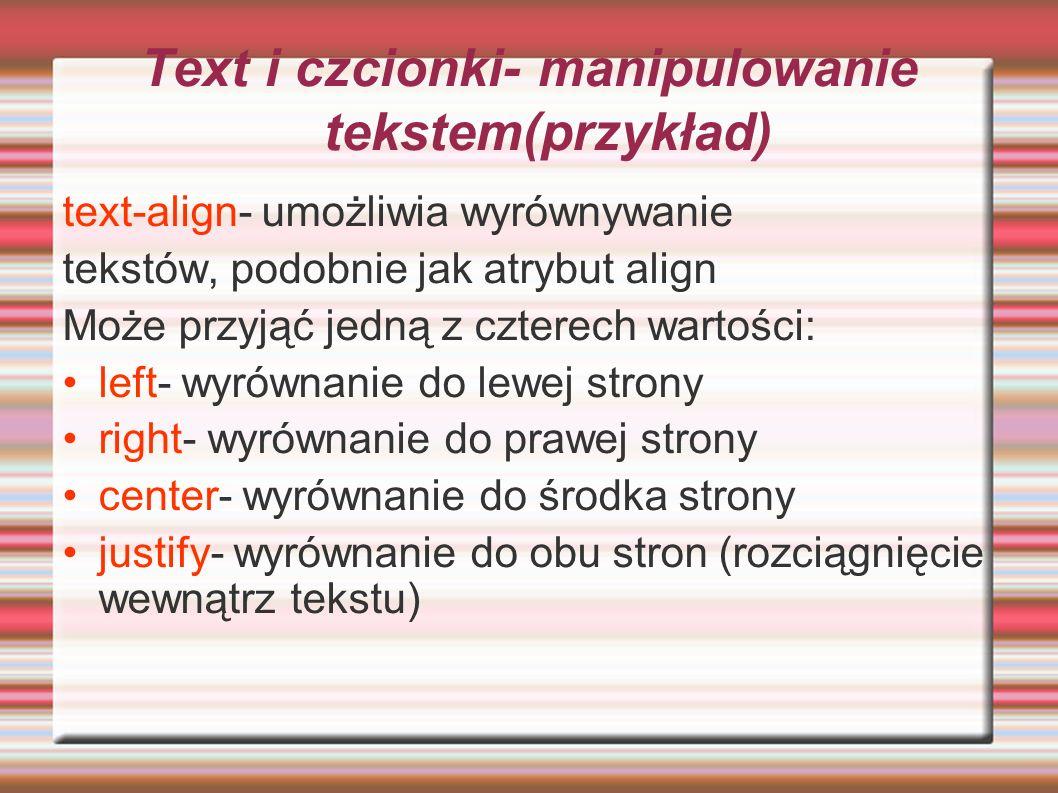 Text i czcionki- manipulowanie tekstem(przykład)
