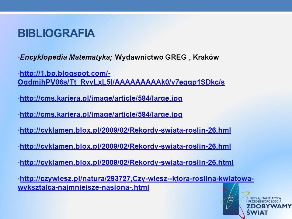 Bibliografia Encyklopedia Matematyka; Wydawnictwo GREG , Kraków